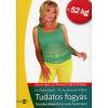 Pados Gyula, dr. Audikovszky Mária TUDATOS FOGYÁS - TESTSÚLYCSÖKKENTÉS AZ ORVOS TANÁCSAIVAL