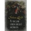Salamon Konrád A MAGYAR EZREDFORDULÓ KRÓNIKÁJA