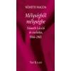 Németh Magda MÉLYSÉGBŐL MÉLYSÉGBE - NÉMETH LÁSZLÓ ÉS CSALÁDJA, 1944–1945