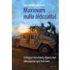 Szlankó Bálint MAXIMUM NULLA ÁLDOZATTAL