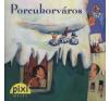 Ilona Waldera Porcukorváros gyermek- és ifjúsági könyv