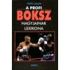 Kálló László A profi boksz nagyjainak lexikona