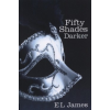 E. L. James FIFTY SHADES OF DARKER