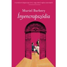 Muriel Barbery ÍNYENCRAPSZÓDIA regény