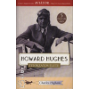Charles Higham HOWARD HUGHES TITOKZATOS ÉLETE