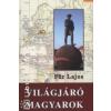 Für Lajos VILÁGJÁRÓ MAGYAROK
