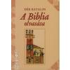 Dér Katalin A BIBLIA OLVASÁSA