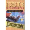 Donn Cortez CSI: MIAMI /ÜNNEPI RÉMÁLOM /HELYSZÍNELŐK