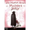 Christopher Moore Mocskos meló