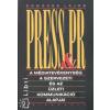 Domokos Lajos Press & PR - A médiatevékenység, a szervezeti és az üzleti kommunikáció alapjai