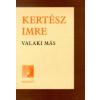 Kertész Imre Valaki más