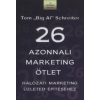 Tom Schreiter 26 azonnali marketing ötlet