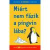 Nagy Boglárka Miért nem fázik a pingvin lába?