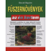 David Squire FŰSZERNÖVÉNYEK - AZ ÉN KERTEM