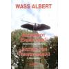 Wass Albert Igazságot Erdélynek! - Dokumentumgyűjtemény