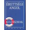 dr. Budai László ÉRETTSÉGI ANGOL - KULCSSZAVAK