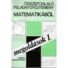 Füleki Lászlóné Összefoglaló feladatgyűjtemény matematikából