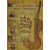 Stiefel Eurocart Kft. A klasszikus zene története-leporelló