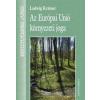 Dialóg Campus Kiadó Az Európai Unió környezeti joga