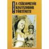 P. Botos Fortunát A csíksomlyói kegyszobor története