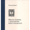Optima Téka Kiadó Heltai Gáspár, a kolozsvári könyvnyomtató