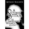 Anthony Horowitz A Selyemház titka