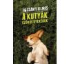 Csányi Vilmos A kutyák szőrös gyerekek hobbi, szabadidő