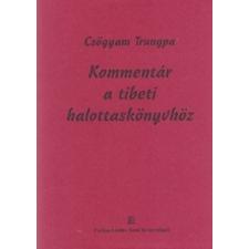 Farkas Lőrinc Imre Könyvkiadó Kommentár a tibeti halottaskönyvkönyv vallás