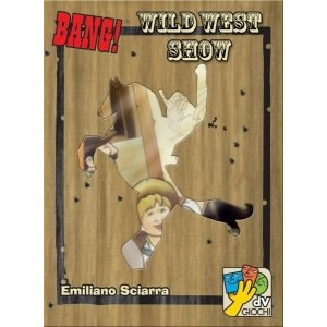 daVinci games Bang! Wild West Show