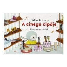 Móra Ferenc A cinege cipője gyermek- és ifjúsági könyv