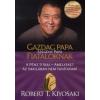 Robert T. Kiyosaki GAZDAG PAPA, SZEGÉNY PAPA FIATALOKNAK