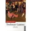 Henri Perruchot Toulouse-Lautrec élete