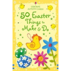 50 Easter Things to Make and Do - 50 kézműves ötlet húsvétra (kártya)