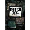 Skeleton Creek by Carman, Patrick