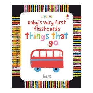 Baby's very first flashcards Things that go