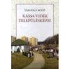 Kalligram Könyv- és Lapkiadó Kassa-vidék településképei