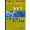 Nincs Adat Emelt szintű érettségi 2013 - Történelem