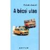 Dunapress Kiadó A bécsi utas - Paládi József