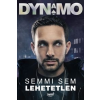 Steven (Dynamo) Frayne Semmi sem lehetetlen