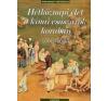 Corvina Kiadó Hétköznapi élet a kínai császárok korában 1368-1644 történelem
