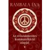 Rambala Éva Az erőszakmentes kommunikáció alapjai