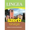Lingea Kft. LINGEA SZERB TÁRSALGÁS - SZÓTÁRRAL ÉS NYELVTANI ÁTTEKINTÉSSEL