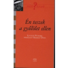 Kairosz Kiadó Én teszek a gyűlölet ellen - Levente Péterrel beszélget Herbert Dóra