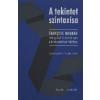JAM AUDIO A LÁTÁS SZINTAXISA - FRANCOIS MOLNAR VÁLOGATOTT TANULMÁNYAI