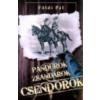 - PANDÚROK, ZSANDÁROK, CSENDŐRÖK