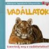 - VADÁLLATOK /ISMERKEDJ MEG A VADÁLLATOKKAL!