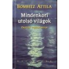 JAM AUDIO MINDENKORI UTOLSÓ VILÁGOK