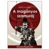 JAM AUDIO A MAGÁNYOS SZAMURÁJ
