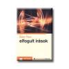 ELFOGULT IRÁSOK