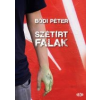 - SZÉTÍRT FALAK